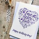 Happy Wedding Day Love Never Fails Card