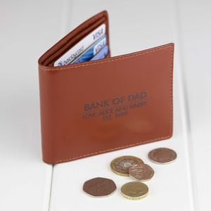 Personalised 'Bank Of Dad…' Leather Wallet - best gifts for fathers