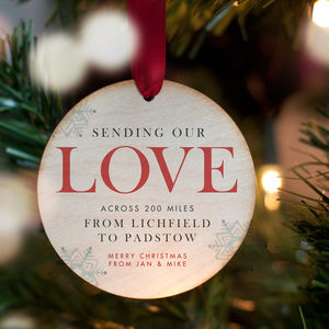 'Sending Love Across The Miles' Personalised Bauble - gifts for friends