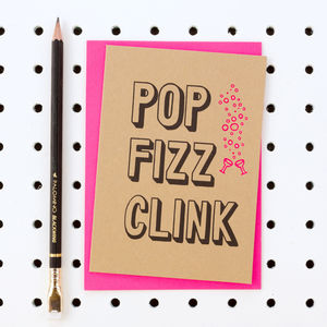 'Pop Fizz Clink' Wedding Or Celebration Card - wedding, engagement & anniversary cards