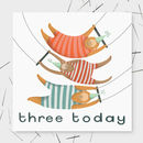 'Three Today' Monkey Birthday Card
