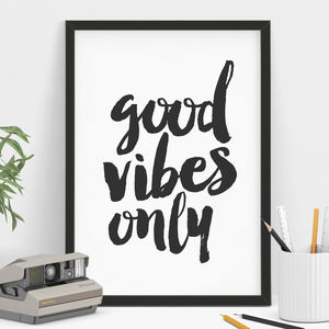 'Good Vibes Only' Typography Print - home accessories
