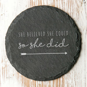 She Believed She Could Slate Coaster - tableware