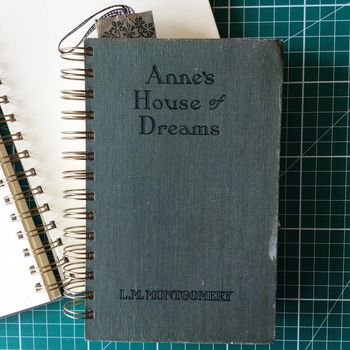 'Anne's House Of Dreams' Upcycled Notebook