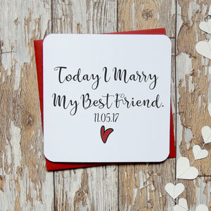 Today I Marry My Best Friend Personalised Card - wedding cards