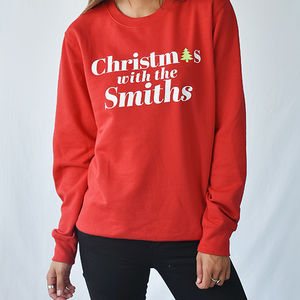 'Christmas With The' Personalised Unisex Sweatshirt - christmas entertaining
