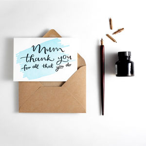 'Mum Thanks For All You Do' Mother's Day Card