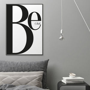 Be Still - new in prints & art