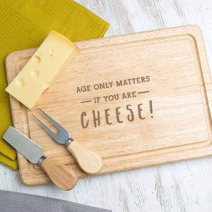 'Age Only Matters' Funny Wooden Cheese Board