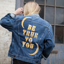 'Be True To You' Embroidered Denim Jacket