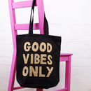 'Good Vibes Only' Cotton Tote Bag