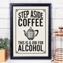 Coffee Quote Art Print, For The Coffee Lover