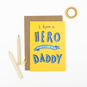 Hero Daddy! Fathers Day Card