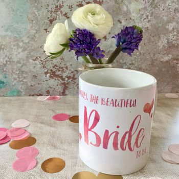 Personalised Contemporary 'Bride To Be' Mug