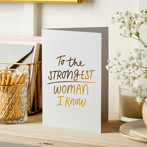 Strongest Woman Foil Embossed Card