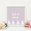 'Let It Snow' Christmas Print