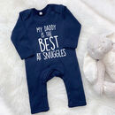 'My Daddy Is The Best…'Personalised Rompersuit