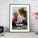 'Best Mum Ever' Mother's Day Print