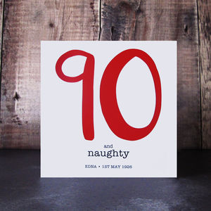 90 And Naughty Birthday Card - birthday cards