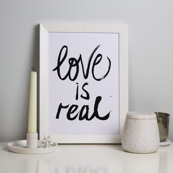 Love Is Real Brush Calligraphy Print
