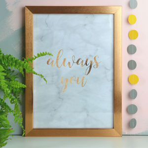 Always You Romantic Copper Foil And Marble Print