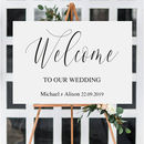 Personalised Welcome To Our Wedding Sign