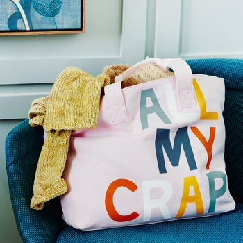 All My Crap Tote Bag