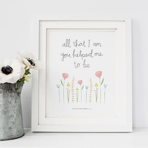 'All That I Am' Personalised Mother's Day Print