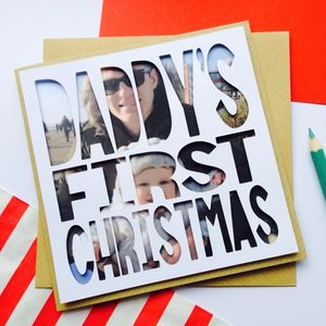 Personalised Photo Christmas Card 'Daddy's First'
