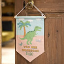Personalised Dinosaur T Rex Hanging Cloth Banner Flag