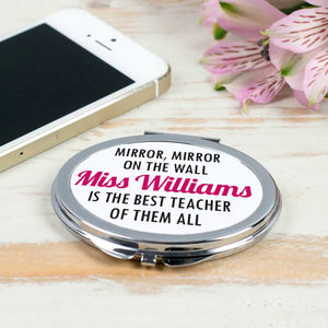 Personalised 'Best Teacher Of Them All' Compact Mirror