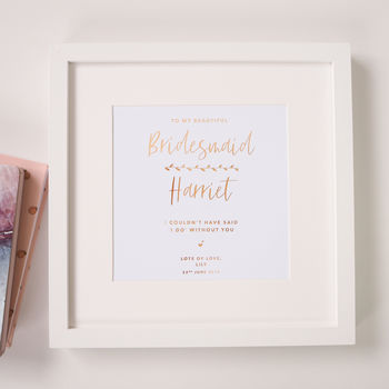 Personalised 'Bridesmaid' Wedding Foil Print