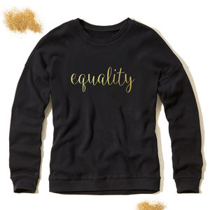 Sweatshirt Equality - women's fashion