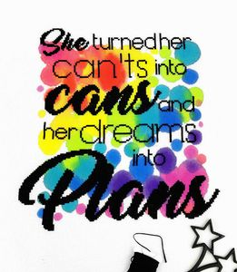 'Can'ts, Cans, Dreams, Plans' Modern Cross Stitch Kit