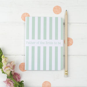 Father Of The Bride To Be Notebook - wedding thank you gifts