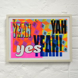 Yes Yah Yeah - limited edition art
