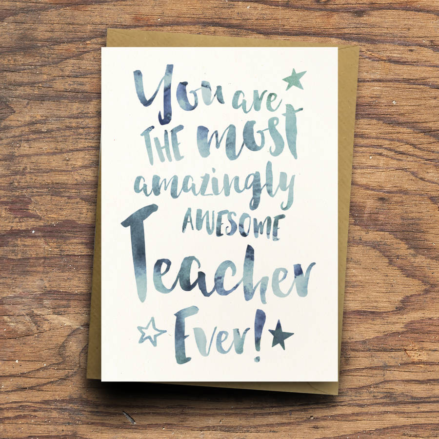 'the Most Amazingly Awesome Teacher' Greeting Card By Dig