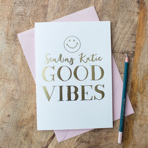 Foil 'Sending Good Vibes' Personalised Card