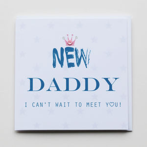 'New' Daddy Greeting Card - new baby & christening cards