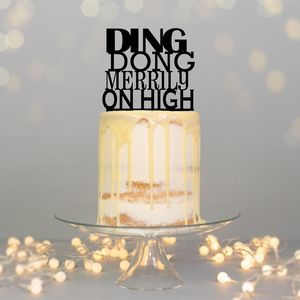 Ding Dong Merrily On High Cake Topper