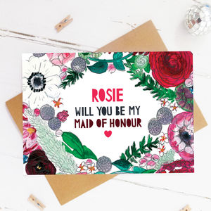 'Be My Maid Of Honour' Personalised Floral Card - be my bridesmaid?
