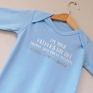 I'm Your Father's Day Gift Cheeky Babygrow / All In One