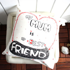 Personalised 'My Mum Is My Best Friend' Cushion Cover