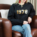 Personalised 'Year' Unisex Sweatshirt