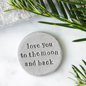 'Love You To The Moon And Back' Pocket Coin - tokens & keep sakes