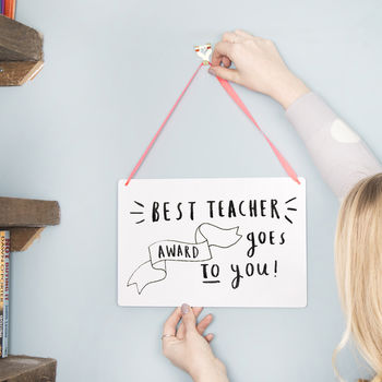 'Best Teacher Award Goes To You' Hanging Print Sign