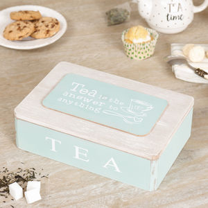 'Tea is the Answer to Anything' Wooden Tea Box
