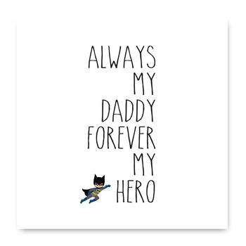 Always My Daddy Forever My Hero Card