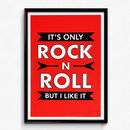 'It's Only Rock N Roll' Handmade Screen Print