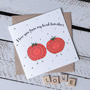 'From My Head Tomatoes' Pun Card